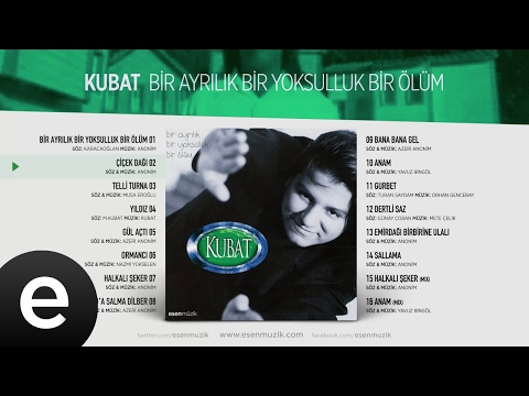 Çiçek Dağı (Kubat) Official Audio #çiçekdağı #kubat