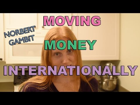 NORBERT GAMBIT - How We Cheaply Moved Our Money Internationally | Freckle Finance