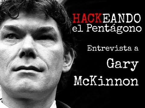 "Entrevista a Gary McKinnon ""Hackeando el Pentágono"" (COMPLETO)"
