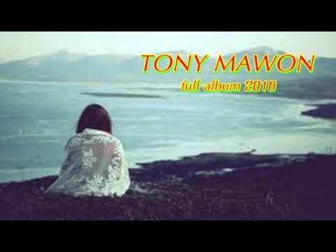 Tony Mawon Full Album - Lagu Pop Romantis & Galau 2016