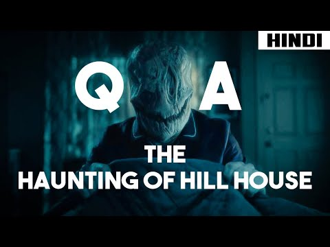 The Haunting of Hill House Q&A