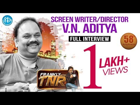 Director V N Aditya Exclusive Full Interview | Frankly With TNR #58 | Talking Movies With iDream#314