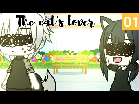 The Cat's Lover || Episode 1||『GACHA LIFE SERIES』