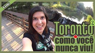 TORONTO como você nunca viu | Jardim Botânico | Segurança e Natureza no CANADÁ