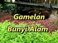 Gamelan Bunyi Alam  Mp3 - Mp4 Download