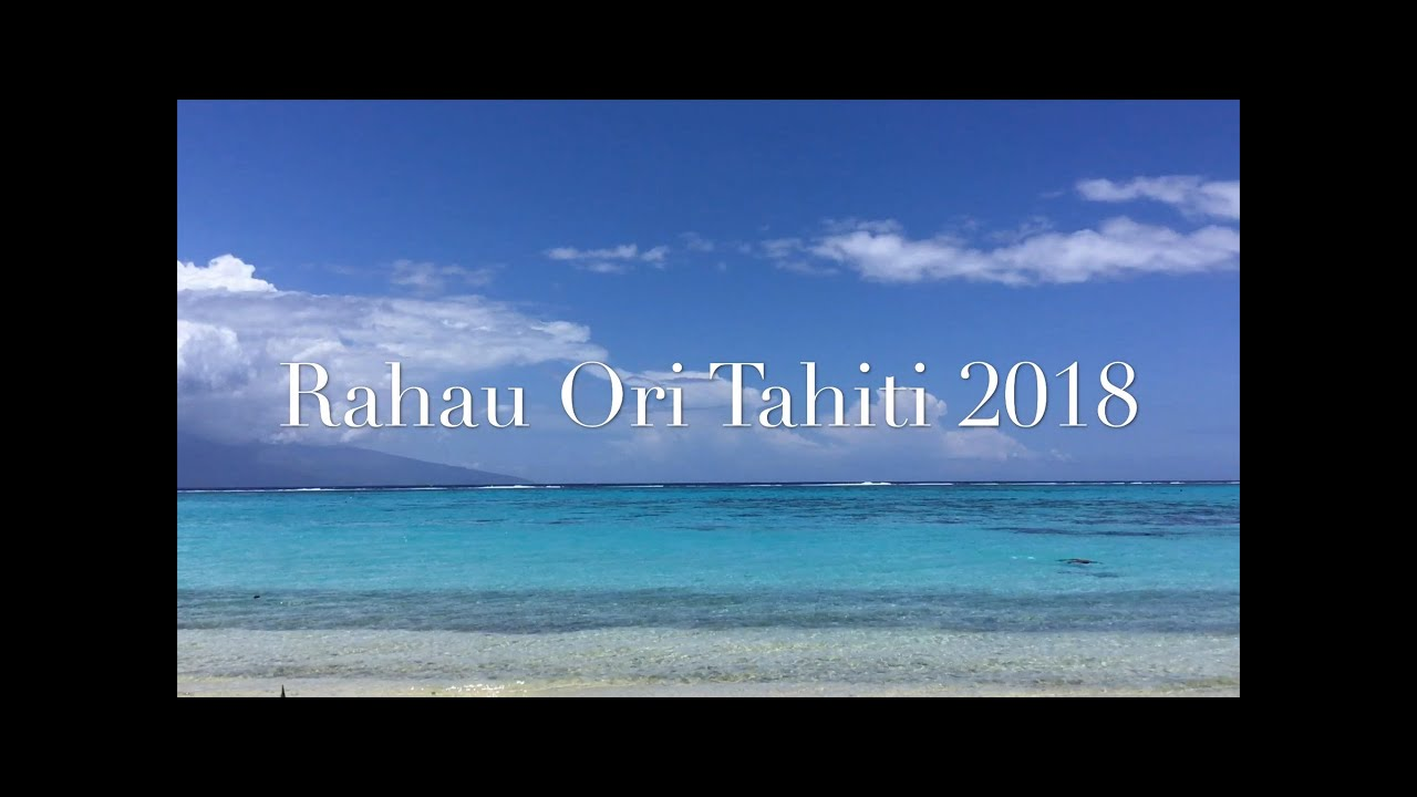 Rahau Ori Tahiti 2018 (Music by Maimoa Wairua)