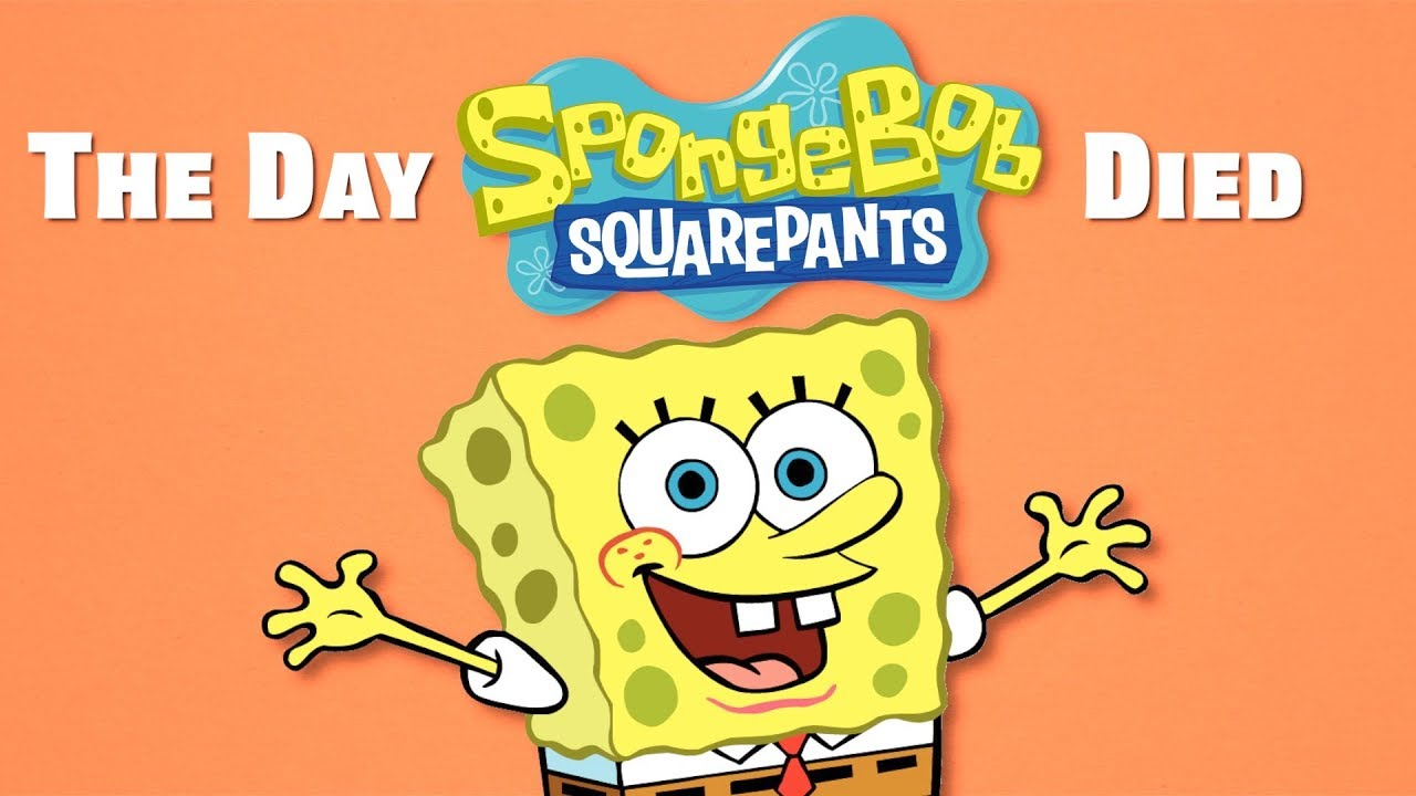 The Day SpongeBob SquarePants Died - YouTube