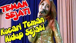 Lagu TEMAN SEJATI   Kucari-cari Teman Hidup Yang Sejati   Group Al-Muttaqin Show di Duyungan