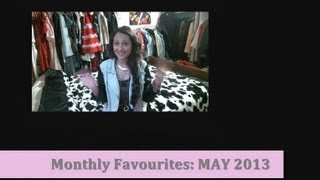 Monthly Favorites: May 2013 II Clothed For Winter Thumbnail