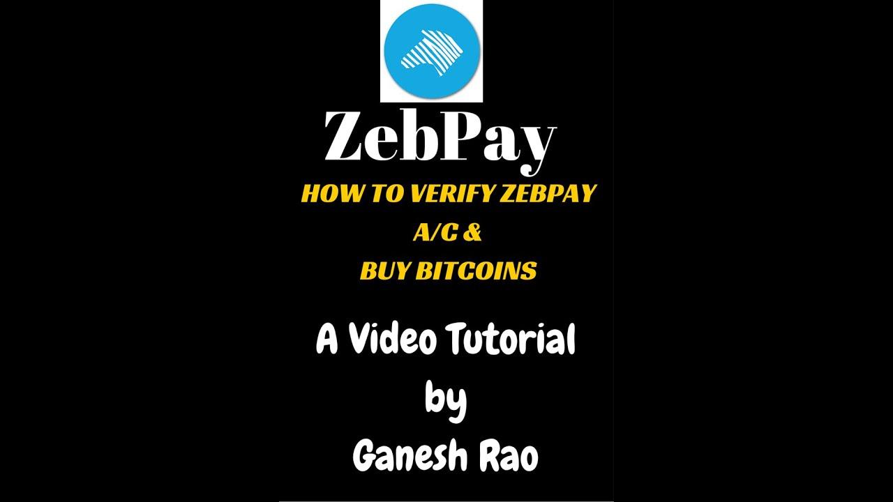 Zebpay verifying buying bitcoins using zebpay video tutorial zebpay verifying buying bitcoins using zebpay video tutorial ccuart Choice Image