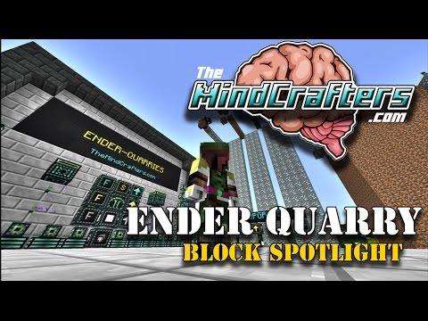 Block Spotlight - Ender Quarry (Extra Utilities)