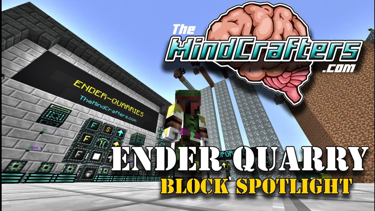Block Spotlight – Ender Quarry (Extra Utilities)