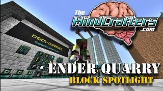 Block Spotlight - Ender Quarry (Extra Utilities)