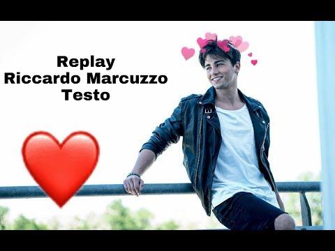 Riccardo Marcuzzo Replay testo😍❤