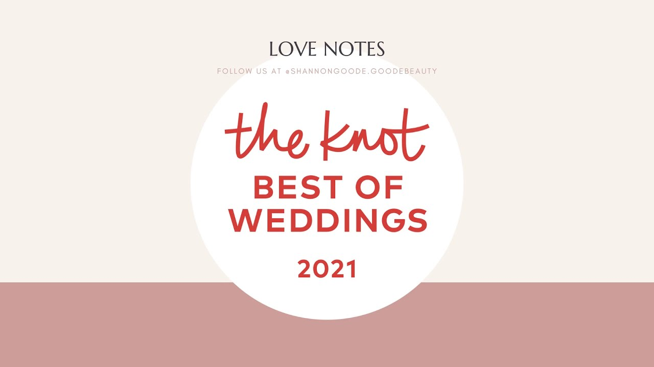 Love Notes from Goode Beauty Brides! | Reviews from The Knot + WeddingWire