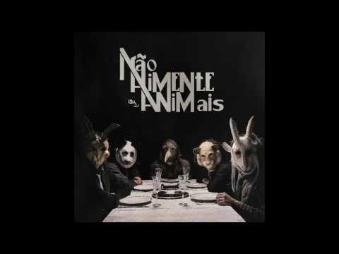 Não Alimente os Animais   Full Album (2016)