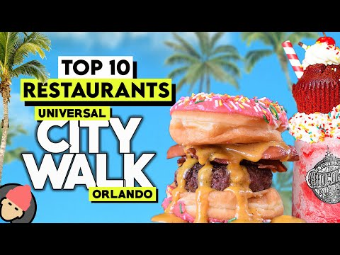 TOP 10 BEST RESTAURANTS AT CITYWALK ORLANDO