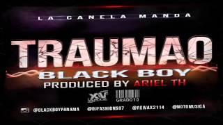 Black Boy - Traumao  (Prod.Ariel Th)