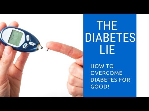 The Cure For Diabetes - The Diabetes LIE