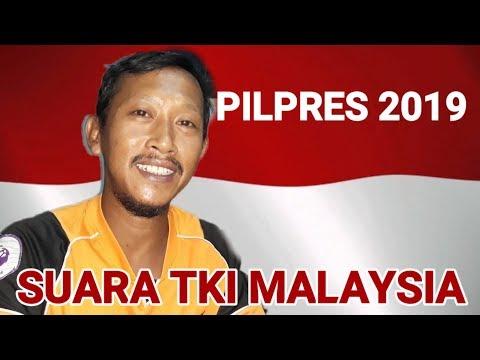 PILPRES 2019 JOKOWI & PRABOWO SUARA TKI MALAYSIA