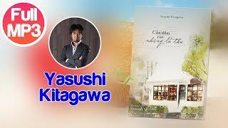 #001-Cửa Tiệm Của Những Lá Thư - Yasushi Kitagawa - Full MP3