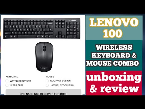 LENOVO 100 WIRELESS KEYBOARD & MOUSE UNBOXING AND REVIEW