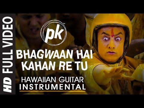 Bhagwaan Hai Kahan Re Tu (Hawaiian Guitar) Instrumental | PK | Aamir Khan, Anushka Sharma