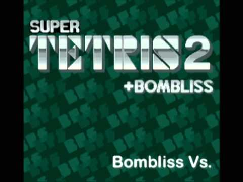 Super Tetris 2 + Bombliss Music - Bombliss Vs.