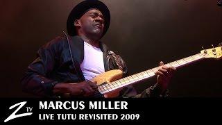 Marcus Miller - Tutu Revisited - LIVE HD