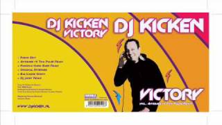 DJ KICKEN -VICTORY (SHORT DJ MIX) .wmv