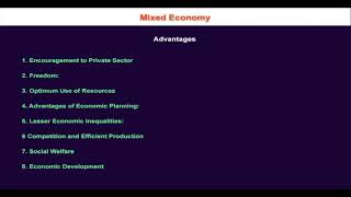 1.10.10 Advantages of Mixed Economic System