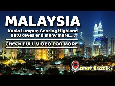 Malaysia Tour Video | Kuala Lumpur | Places to Visit | Things to do