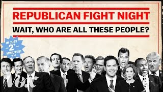 Republican Fight Night: Wait, who are all these people?