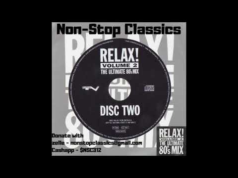 Relax Vol 2 The Ultimate #80s #Mix CD2 #Mixtape #newwave #synthpop #alternative #rock
