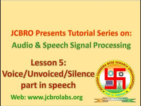 L005: Voiced/Unvoiced/Silence detection and Silence Removal