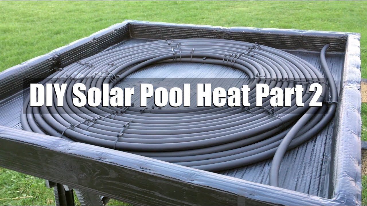 Diy solar pool heater part 2 youtube - How to build a swimming pool heater ...