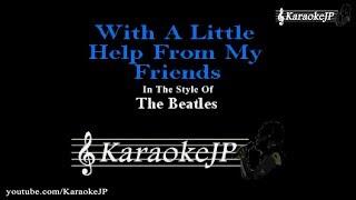 With A Little Help From My Friends (Karaoke) - Beatles