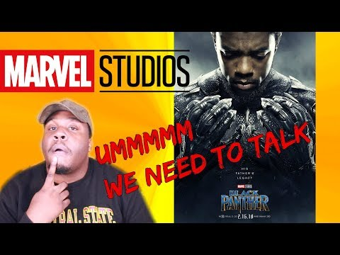 MARVEL WE NEED TO TALK....*BLACK PANTHER MOVIE REACTION!*| Zachary Campbell