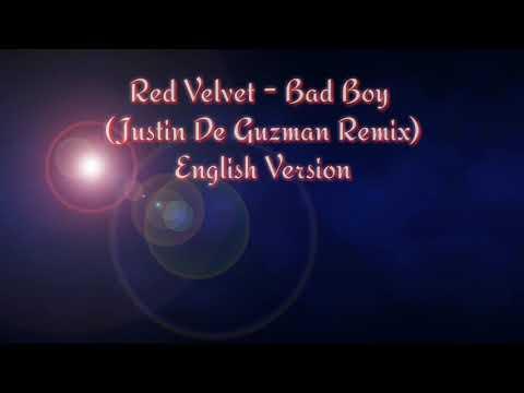 Red Velvet -Bad Boy (Justin De Guzman Remix) English Version (Outro Milyhya)