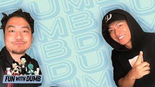 Danny Im (1TYM) - Fun With Dumb - Ep. 39