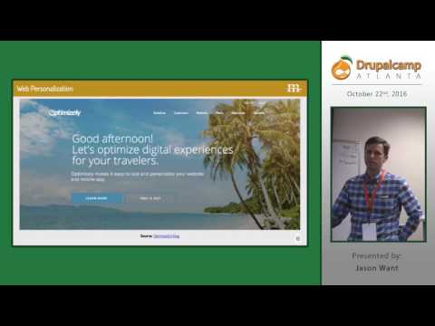 DrupalCamp Atlanta 2016: Marketing Automation and Web Personalization with Drupal (Jason Want) on YouTube