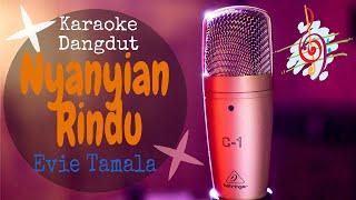 Download Karaoke Nyanyian Rindu - Evie Tamala (Karaoke Dangdut Lirik Tanpa Vocal)