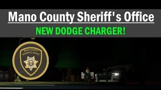 ROBLOX | Mano County Sheriff's Office | NEW DODGE CHARGER!