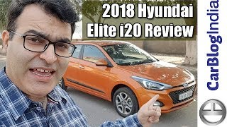 2018 Hyundai Elite i20 Facelift Review With Test Drive | Car Blog India