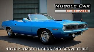 Muscle Car Of The Week Video Episode # 129: 1970 Plymouth 'Cuda 340 Convertible V8TV