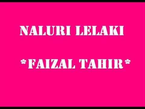Naluri Lelaki - Faizal Tahir Audio HQ
