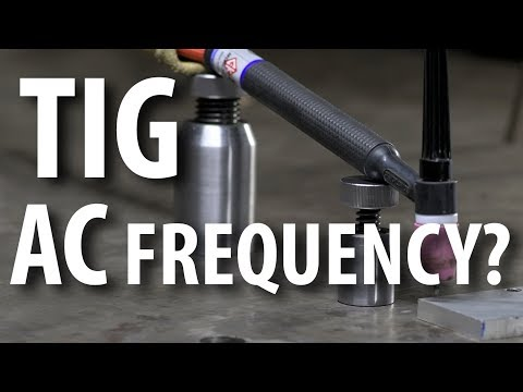 TIG with TOT: AC Frequency?!