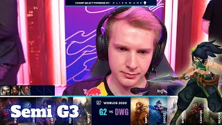 G2 vs DWG - Game 3 | Semi Finals S10 LoL Worlds 2020 PlayOffs | G2 eSports vs DAMWON Gaming G3 full