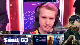 G2 vs DWG - Game 3 | Semi Finals S10 LoL Worlds 2020 PlayOffs | G2 eSports vs DAMWON Gaming G3 full