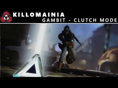 Killomainia - Gambit Clutch Mode!
